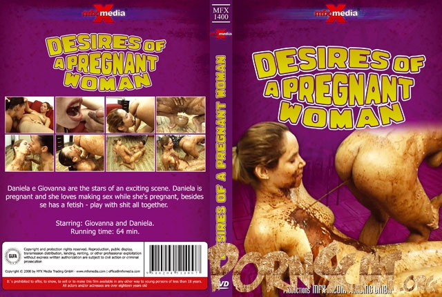 Desires of a Pregnant Scat Woman - Giovana, Daniela [SD / 2017]